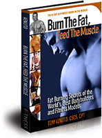 Click Here To Learn About Burn the Fat, Feed the Muscle